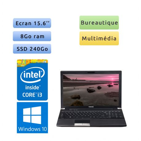 PC Portable Toshiba - Windows 10 - 8Go 240Go SSD - 15'' - Webcam - Ordinateur