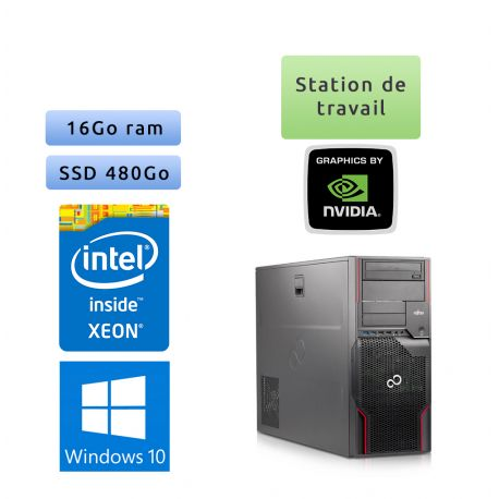 Fujitsu Celsius R920 - Windows 10 - E5-2640 16Go 480Go SSD - GTX 1650 - Station de travail