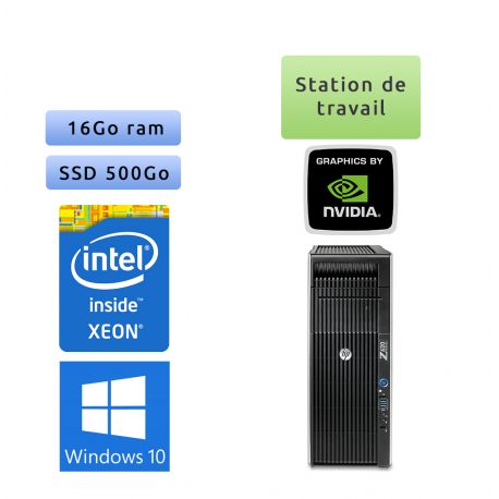 HP Workwtation Z620 - Windows 10 - E5-2609 v2 16Go 500Go SSD - NVS 510 - Ordinateur Tour Workstation