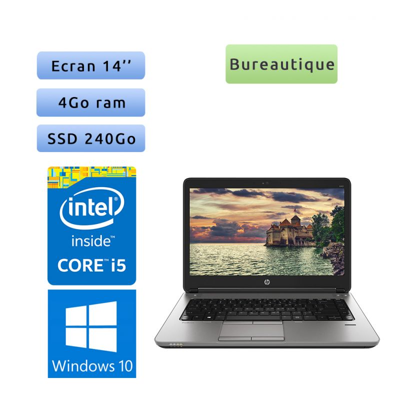 HP ProBook 640 G1 - Windows 10 - i5 4Go 240Go SSD - 14 - Webcam - Ordinateur Portable PC