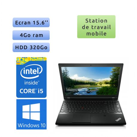 Lenovo ThinkPad L540 - Windows 10 - i5 4Go 320Go - 15.6 - Ordinateur Portable Workstation PC
