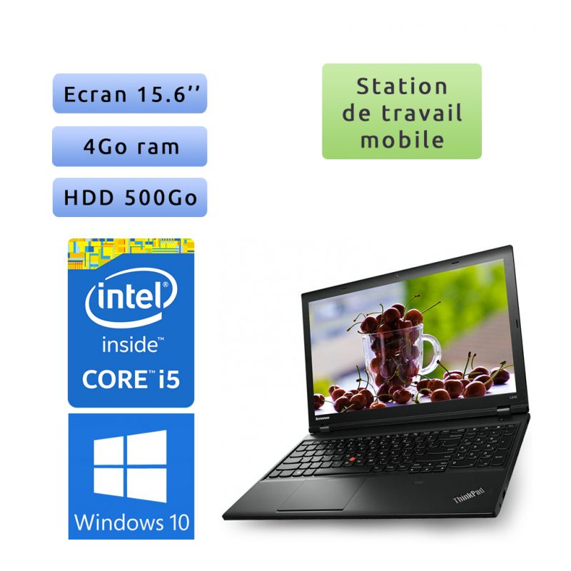 Lenovo ThinkPad L540 - Windows 10 - i5 4Go 500Go - 15.6 - Ordinateur Portable Workstation PC